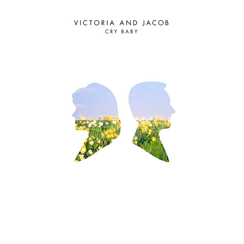 Victoria and Jacob - Cry Baby