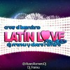 Latin Love (Dj Franxu & Alvaro Romero Remix 2013)