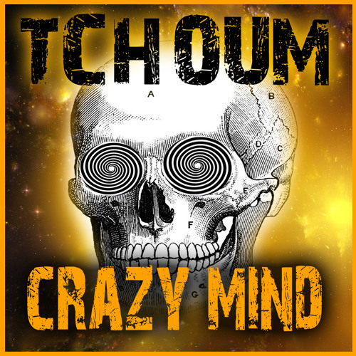 TchOum {DFC/KMR} CraZy Mind - Preview - Out Now on Exode records