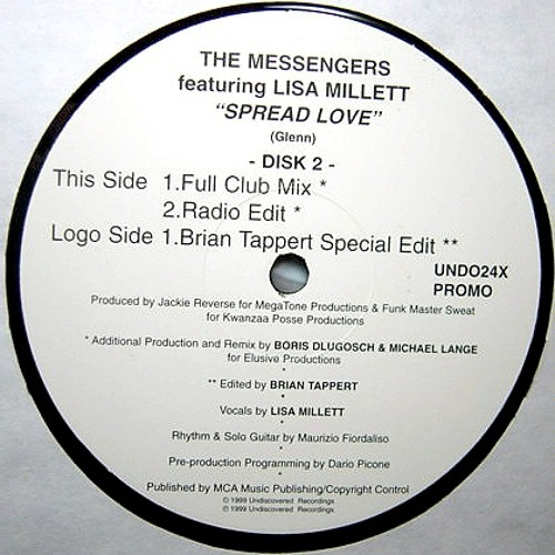 "The Messengers Feat Lisa Millett  - ""Spreadlove"" (Brian Tappert Special Edit)"