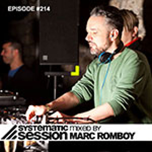 Systematic Session Episode #214 (Mixed by Marc Romboy)