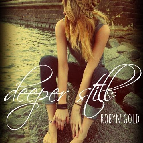 Robyn Gold - Deeper Still