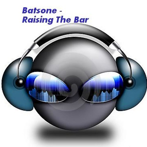Raising The Bar - BATSONE