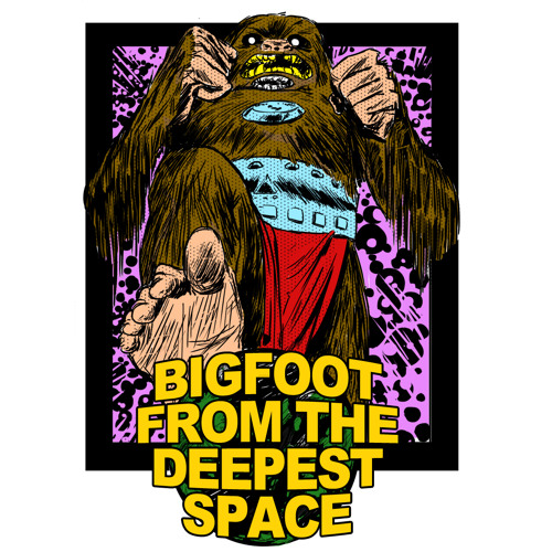 Bigfoot From The Deepest Space