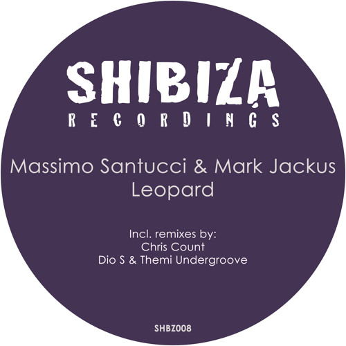 Massimo Santucci & Mark Jackus - Leopard (Incl. Chris Count, Dio S & Themi Undergroove remixes)