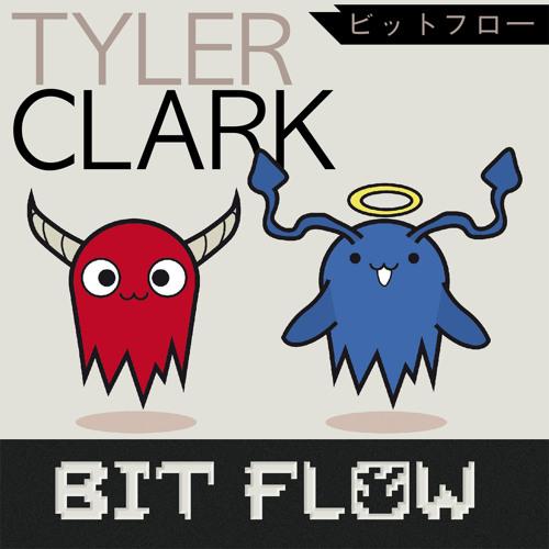 Tyler Clark - Bit Flow