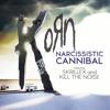 Korn - Narcissistic Cannibal (feat. Skrillex and Kill the Noise) [Koruptex and Rakios Remix]