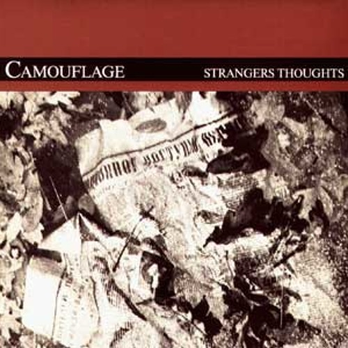 Camouflage- Stranger Thoughts (EDOBOT LONGER RMX)