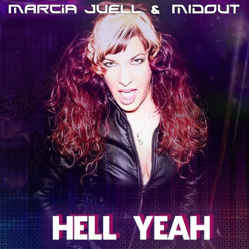 """Marcia Juell & Midout """"Hell Yeah""""                                                   )"""
