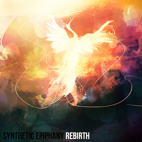 Synthetic Epiphany - Sunspots - Rebirth EP - Out 21/06/13