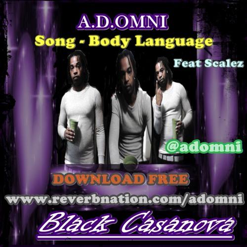 Body Language Featuring Mr. GSD (Sexiest Slow Jam Ever) Black Casanova Mixtape