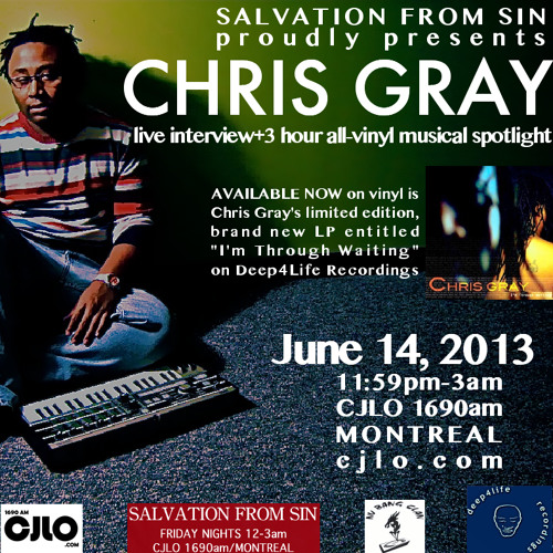 Salvation From Sin (2013-06-14) feat. CHRIS GRAY (of Deep4Life)