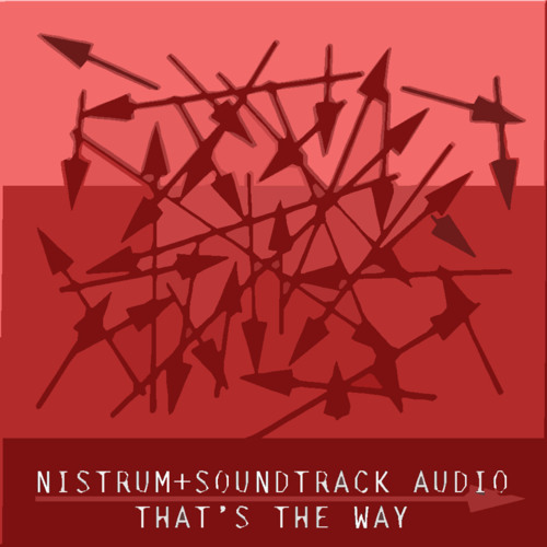 Nistrum+Soundtrack Audio -> That's The Way