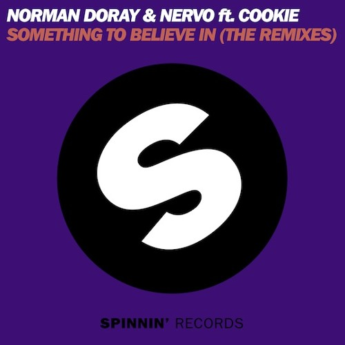 Norman Doray & Nervo ft. Cookie - Something to belive in ( Rezuz bootleg )