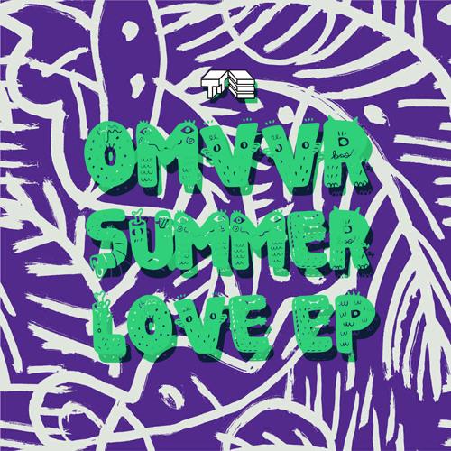 Omvvr - Summer Love