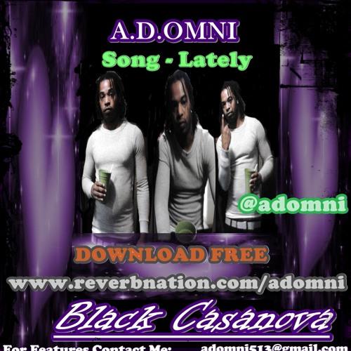 Lately (Realest Faithful R&B Song Ever) Black Casanova Mixtape