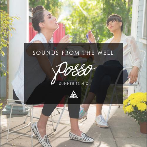 Posso - Summer 2013 Mixtape