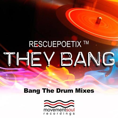 They Bang - Jihad Muhammad & RescuePoetix™ (Movementsoul Recordings)
