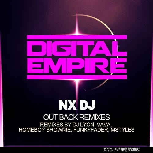 DJ NX OUTBACK (MSTYLES REMIX) Digital Empire Records