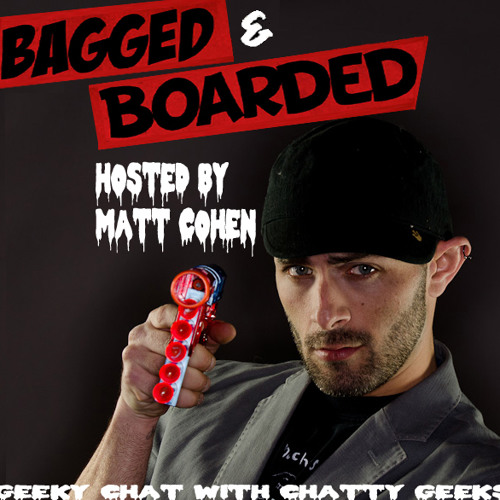 Bagged & Boarded Live 44: I Love You 1001 Nacht
