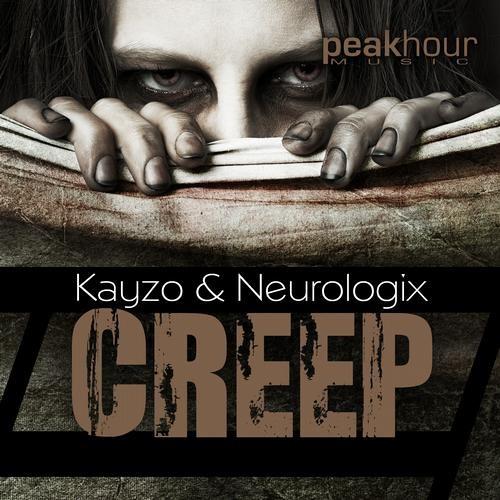Creep by Kayzo & Neurologix