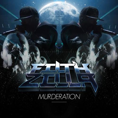 Murderation by Filthzilla
