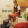 Bum God Mp3