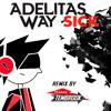 Adelitas Way - Sick (Remix by Thomas Tembrook)