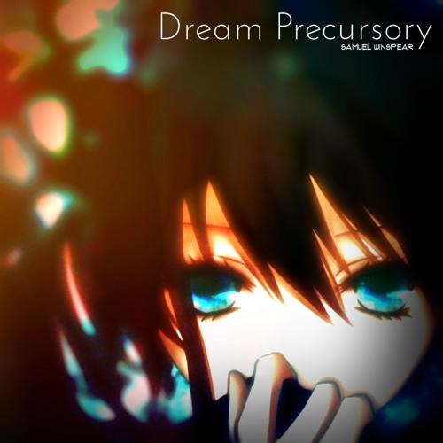 Samuel Winspear - Dream Precursory
