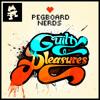 Pegboard Nerds & Tristam - Razor Sharp VIP [Guilty Pleasures EP]