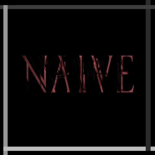 Naive (Prod. by SEJM)