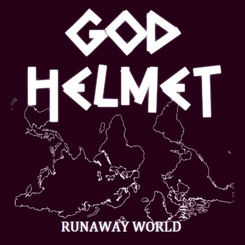 GOD HELMET - Runaway World (Demo 2013)