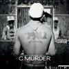 C-murder Street Life