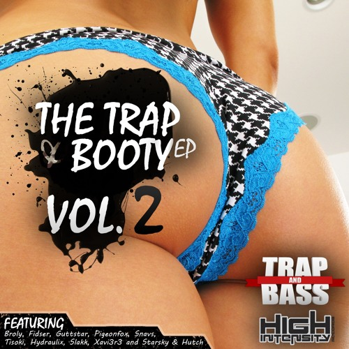 Various Artists - The Trap & Booty EP Vol. 2 [Out NOW] [FREE]