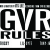 GVR RULES - Tricky , Dyte ft. JR