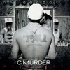 C-murder Leave Em