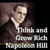 Napoleon Hill- Réfléchissez et devenez riche - livre audio