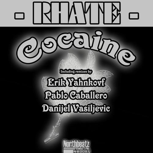 Rhate - Cocaina (Danijel Vasiljevic's Trip at 7 Mix)  Northbeatz Digital