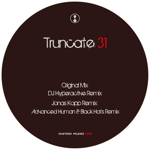 Truncate - 31 (Gynoid Audio)