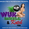 Mr. Vegas, Charly Blacks, J Capri & Konshens ft Andidre -  Wuk, Bubble & Kotch Fi Mi (DJ JORGE)