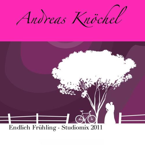 Andreas Knöchel - Endlich Frühling - Studiomix 2011