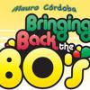 Enganchado Ochentoso DJ Mauro Cordoba - 90 Min. - Lo Mejor de los 80`