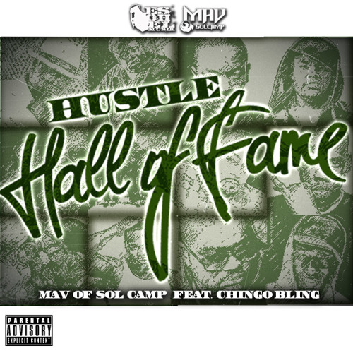 Mav ft chingo bling- hustle hall of fame #6