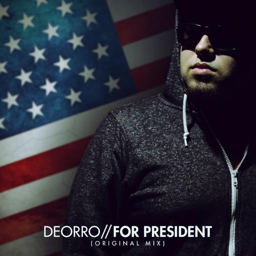 Deorro - For President (Christian Revelino & Anth K Remix)