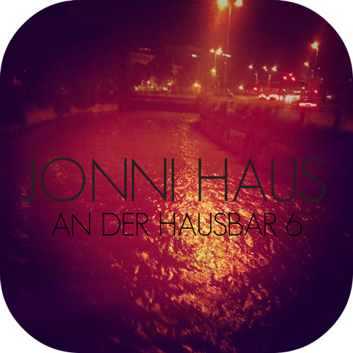 Jonni Haus - An der Hausbar 6