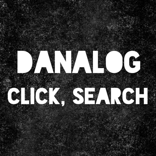 Danalog - Click, Search