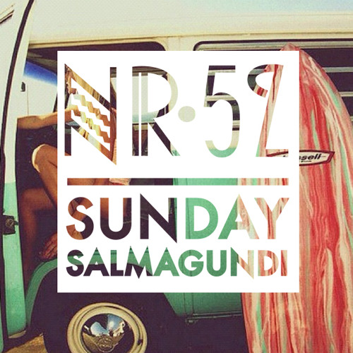 Sunday Salmagundi Nr. 52 - Mixed by Culprit