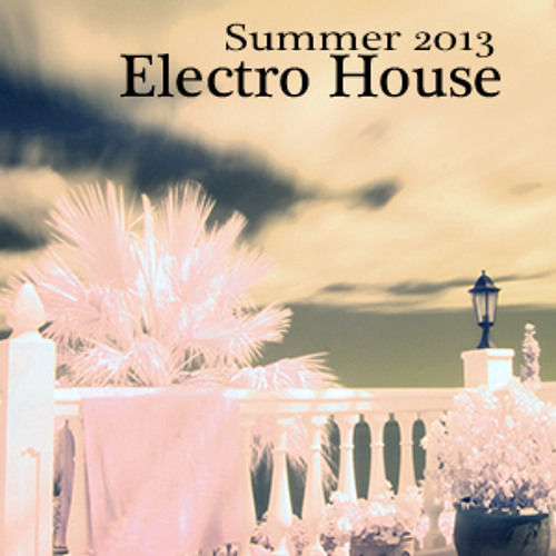 House Mix Summer 2013  | Electro-House | June '13
