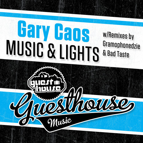 Gary Caos - Music & Lights [Guesthouse Music]