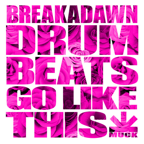 DRUM BEATS GO LIKE THIS